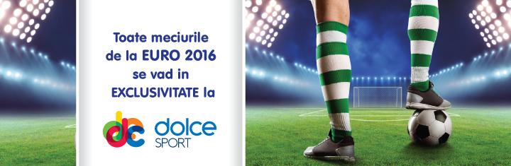 Toate meciurile de la EURO 2016 se vad in EXCLUSIVITATE la Dolce Sport!
